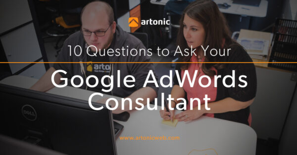 10 Questions to ask your Google Adwords Consultant