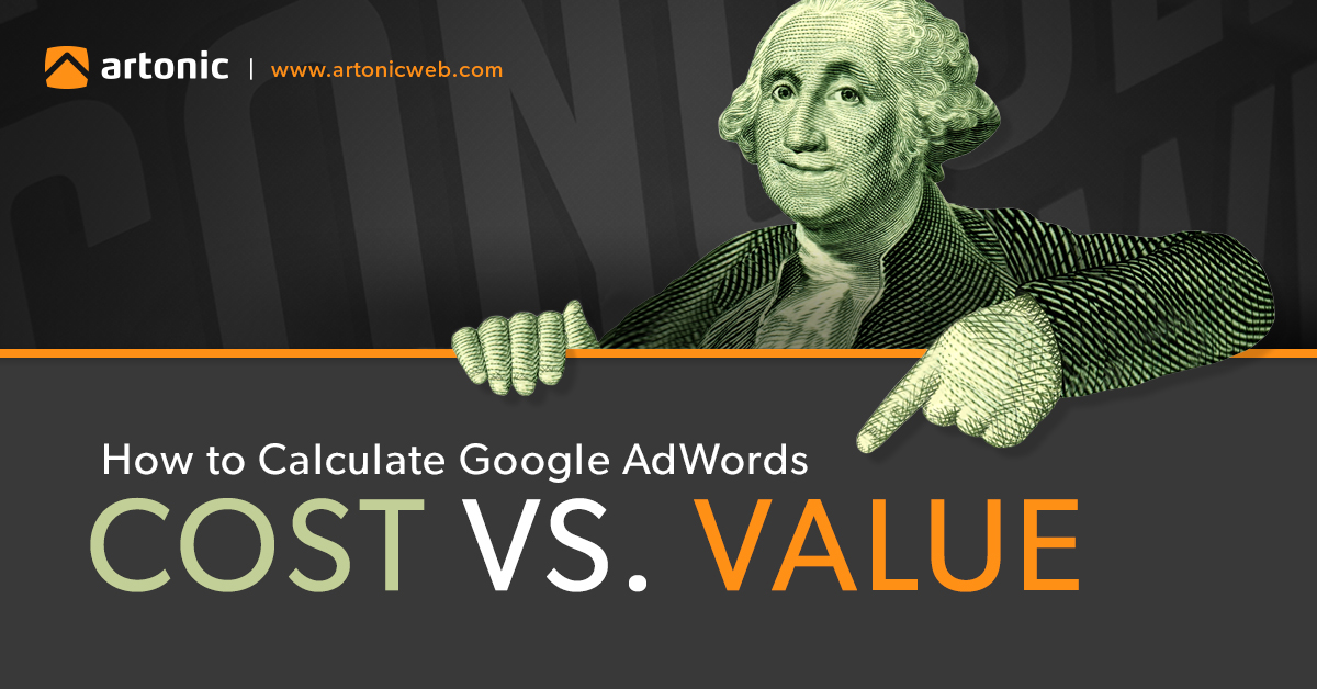 How to Calculate Google AdWords Cost vs. Value | Michigan