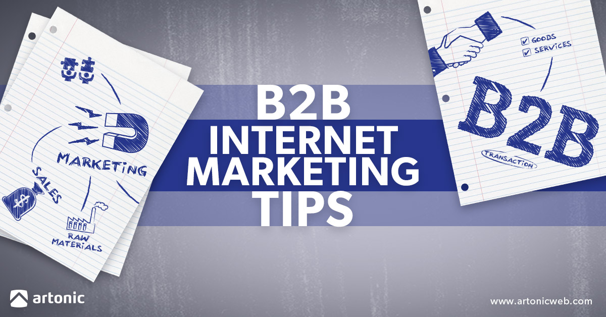 B2B Internet Marketing Tips